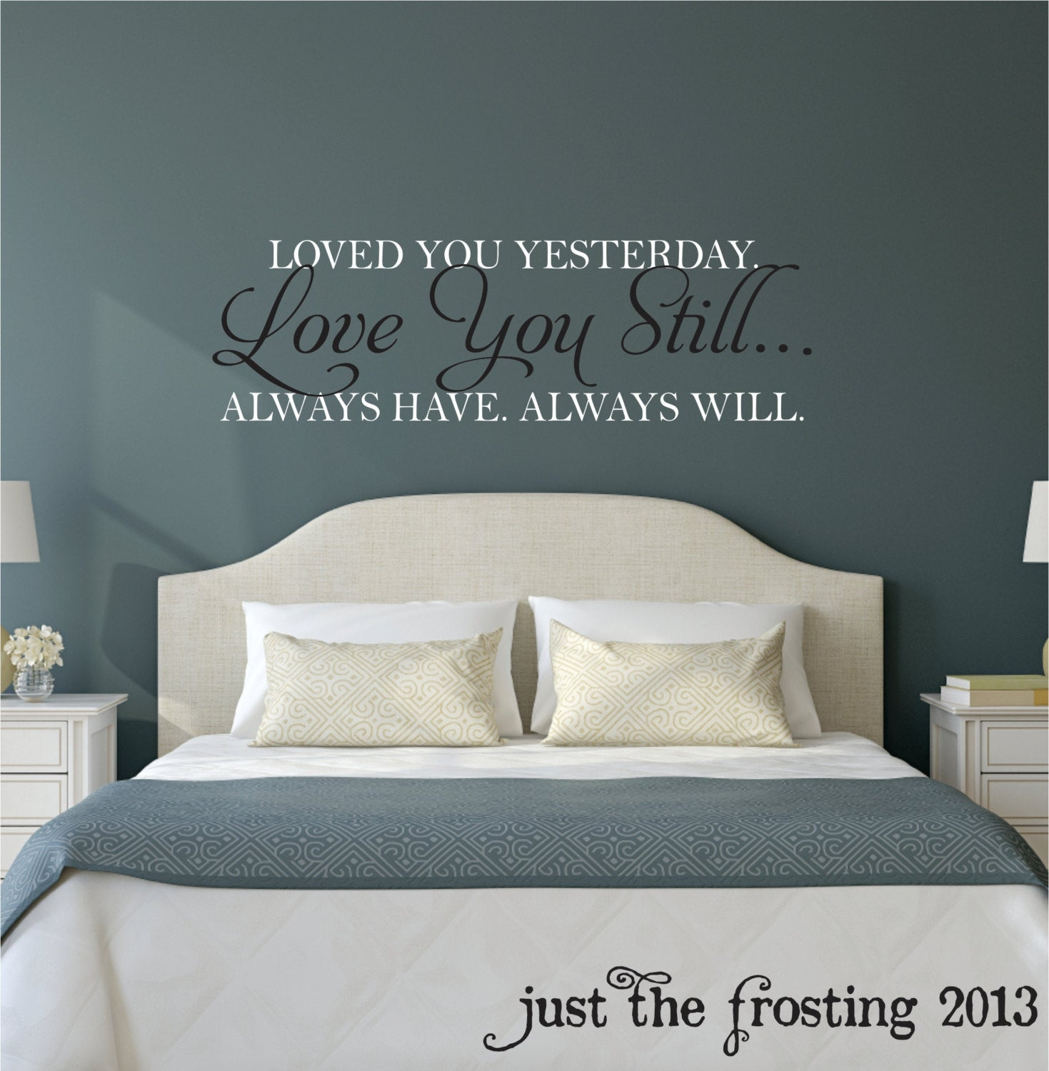 Love You Still Master Bedroom Wall Decal Vinyl Wall Quote