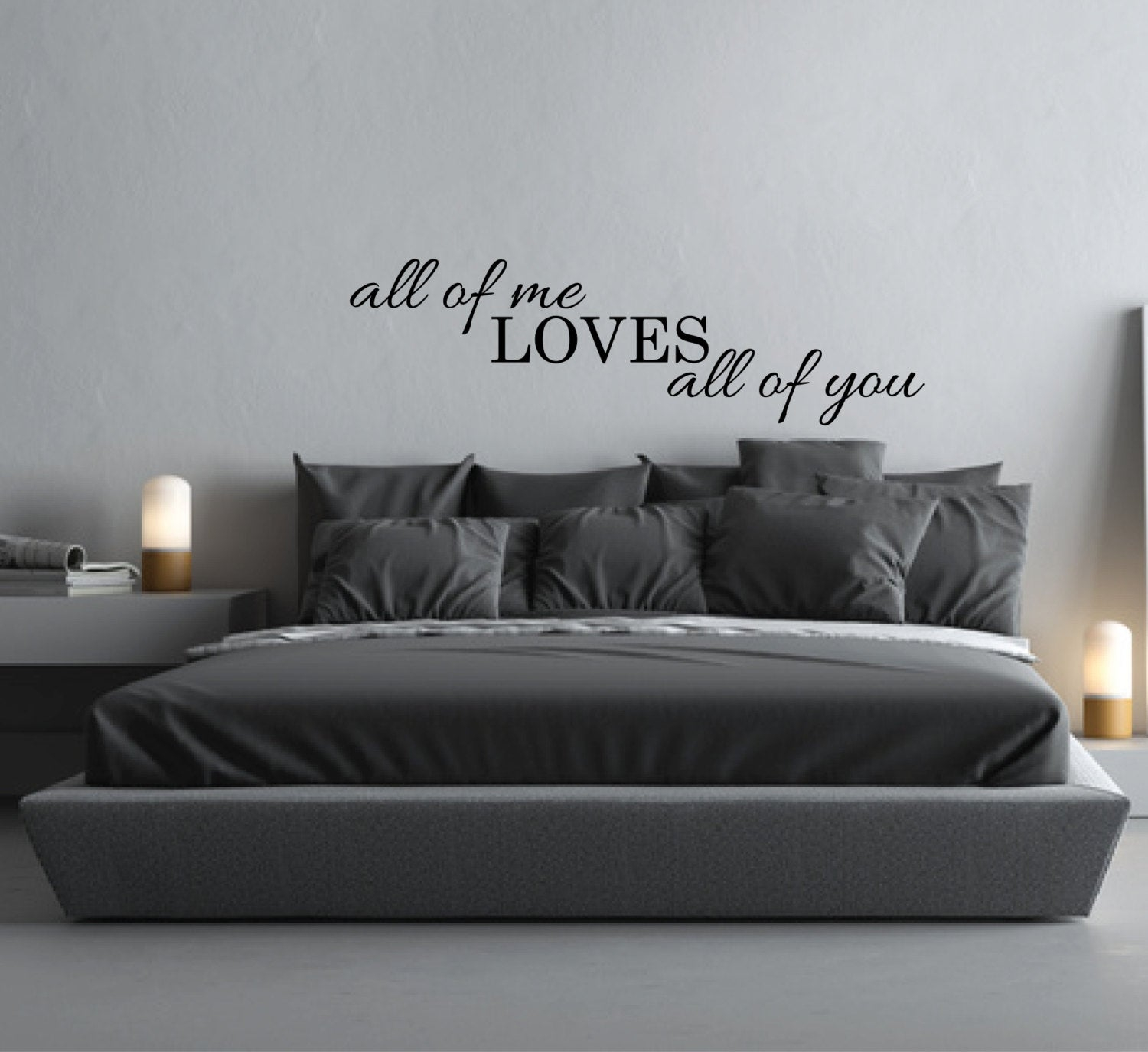 Wall Sticker Quote All of me Loves all of you Above Bed Decor